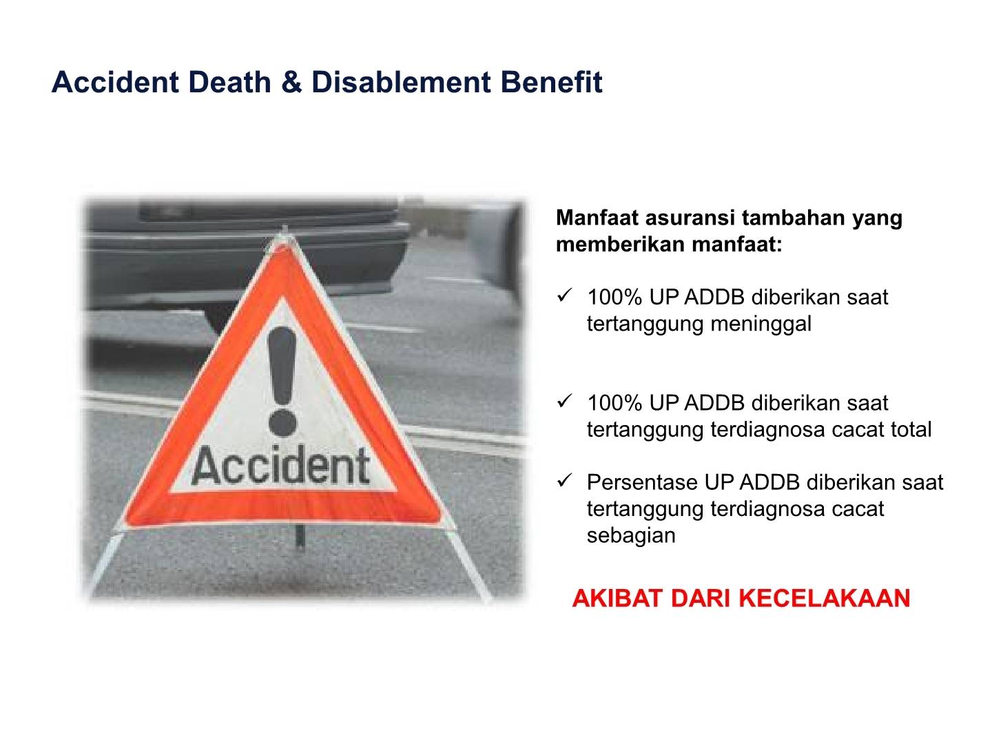 accidental death and disability benefit